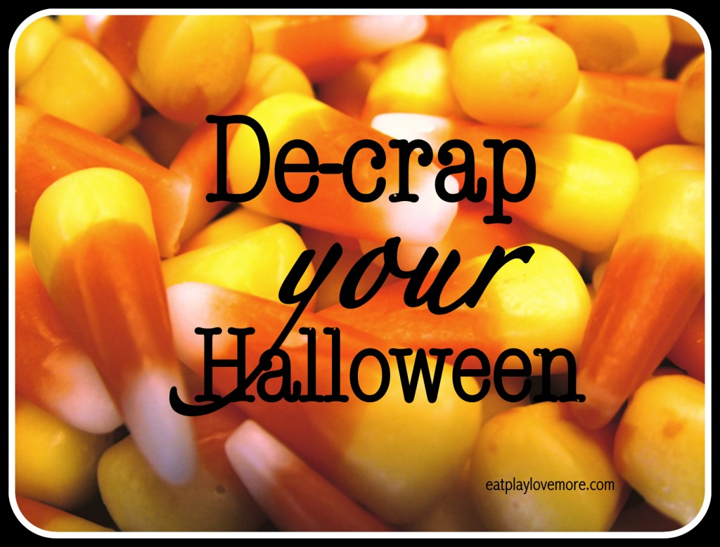 How to De-Crap Halloween