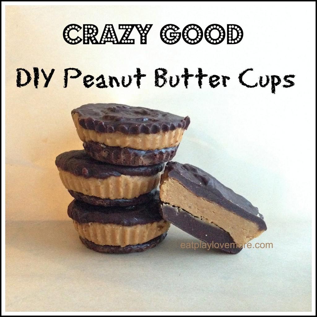 Crazy Good DIY Peanut Butter Cups