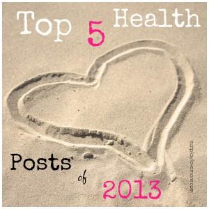 Top 5 Health Posts of 2013
