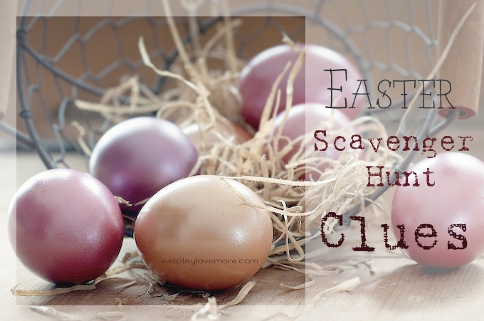 Easter Egg Scavenger Hunt Clues