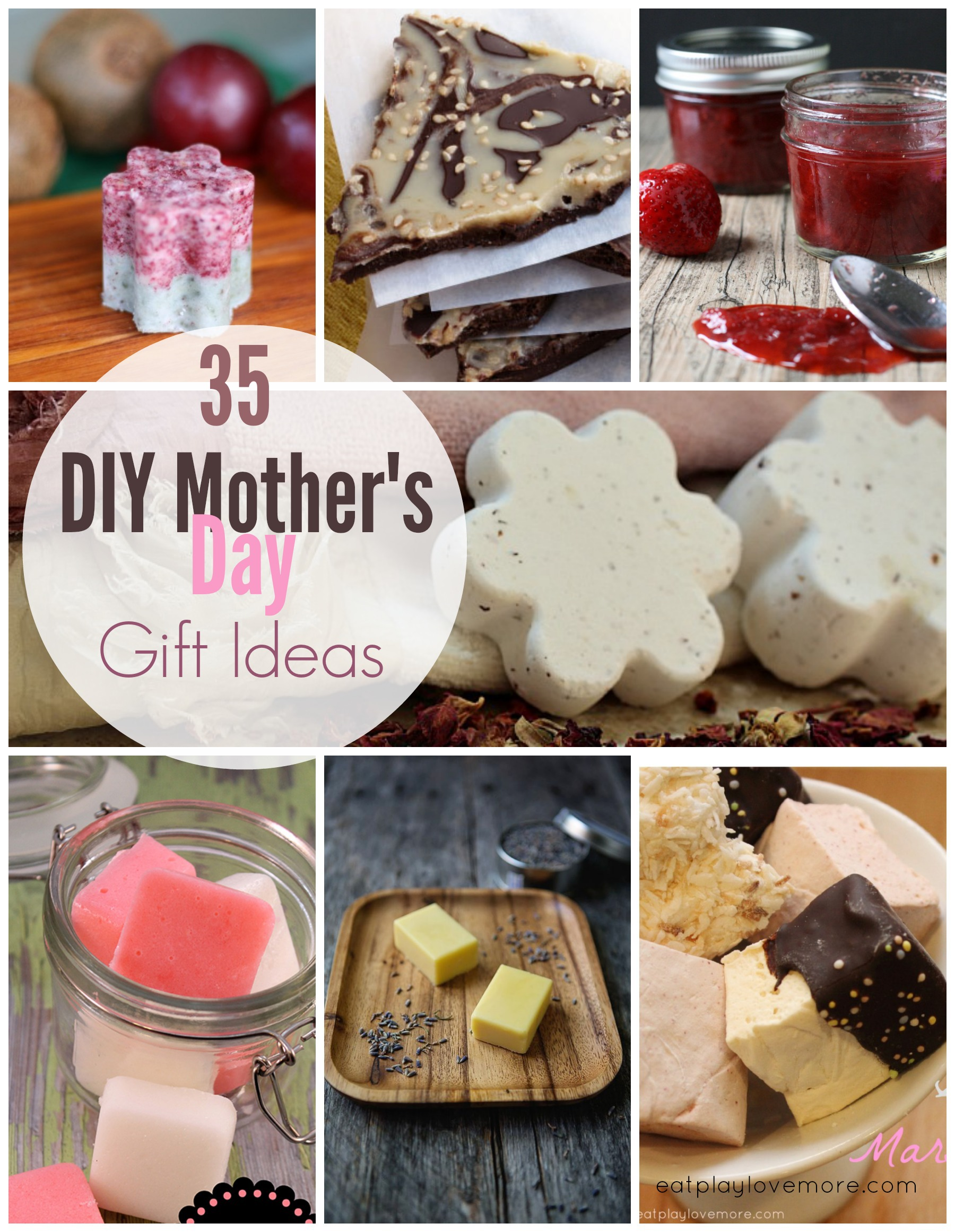 35 DIY Mother's Day Gift Ideas | Eat. Play. Love... More