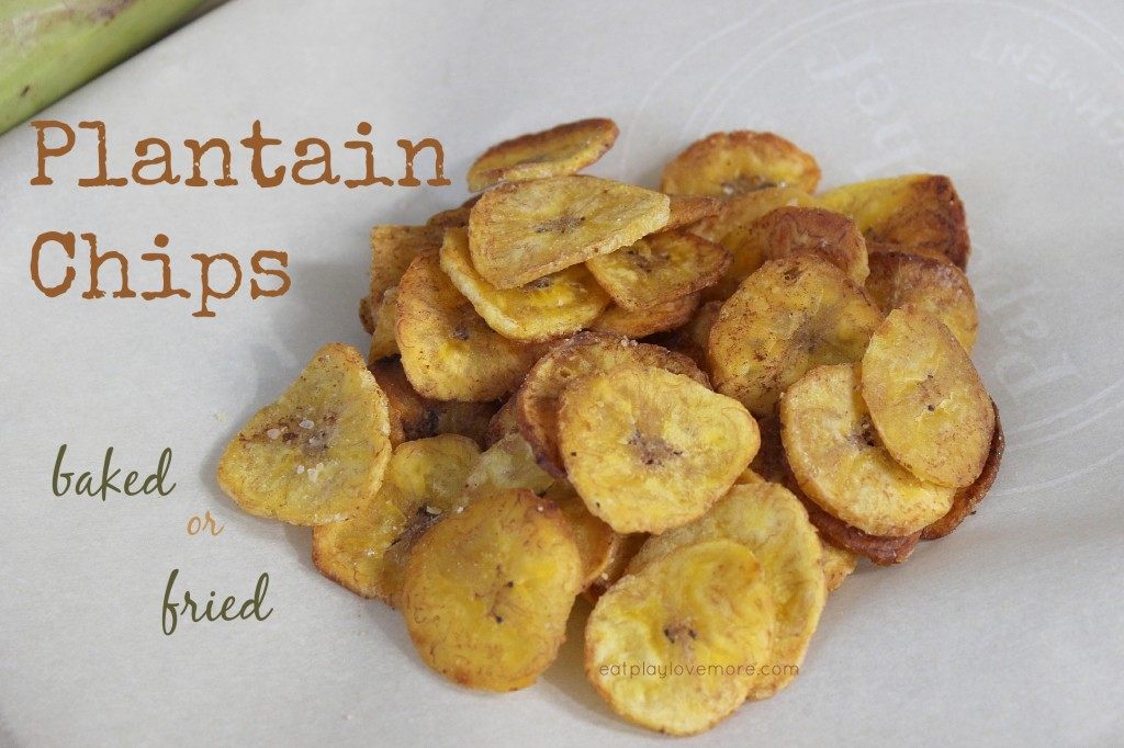Plantain Chips - Baked or Fried #paleo, #AIP, #GF, #Vegetarian