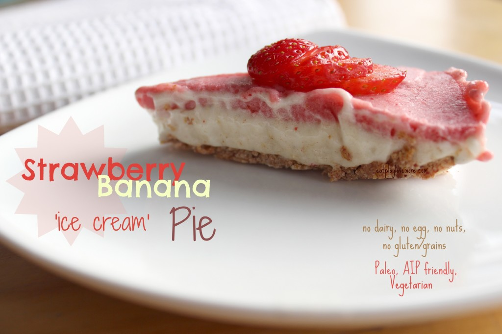 Easy Banana Strawberry Ice Cream Pie